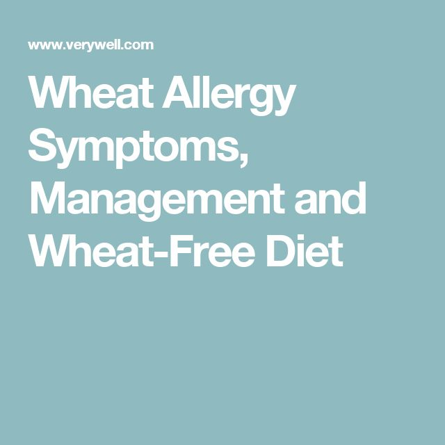 Wheat Allergy Symptoms, Management and Wheat-Free Diet