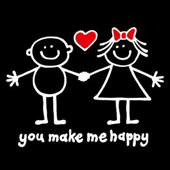 You Make Me Happy T Shirts Pinterest Famous Quotes Motivational And Thoughts