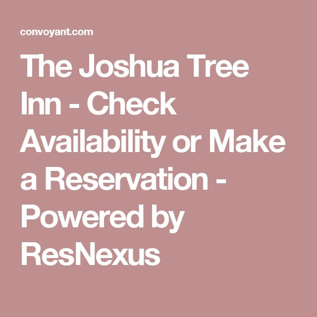 The Joshua Tree Inn - Check Availability or Make a Reservation - Powered by ResNexus