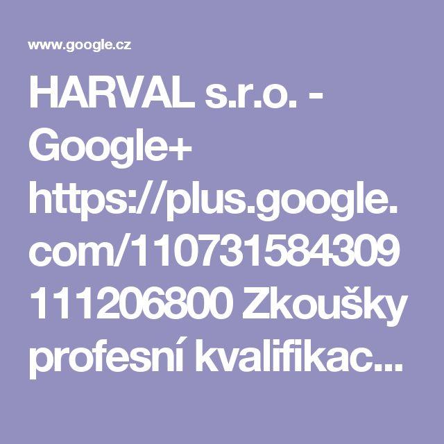 HARVAL s.r.o. - Google+  https://plus.google.com/110731584309111206800  Zkoušky profesní kvalifikace Strážný v Teplicích - 24.2.2017. TranslateShow original text. Zkoušky Strážný Teplice - 24. února 2017 od 11:00 hod., v Teplicích.