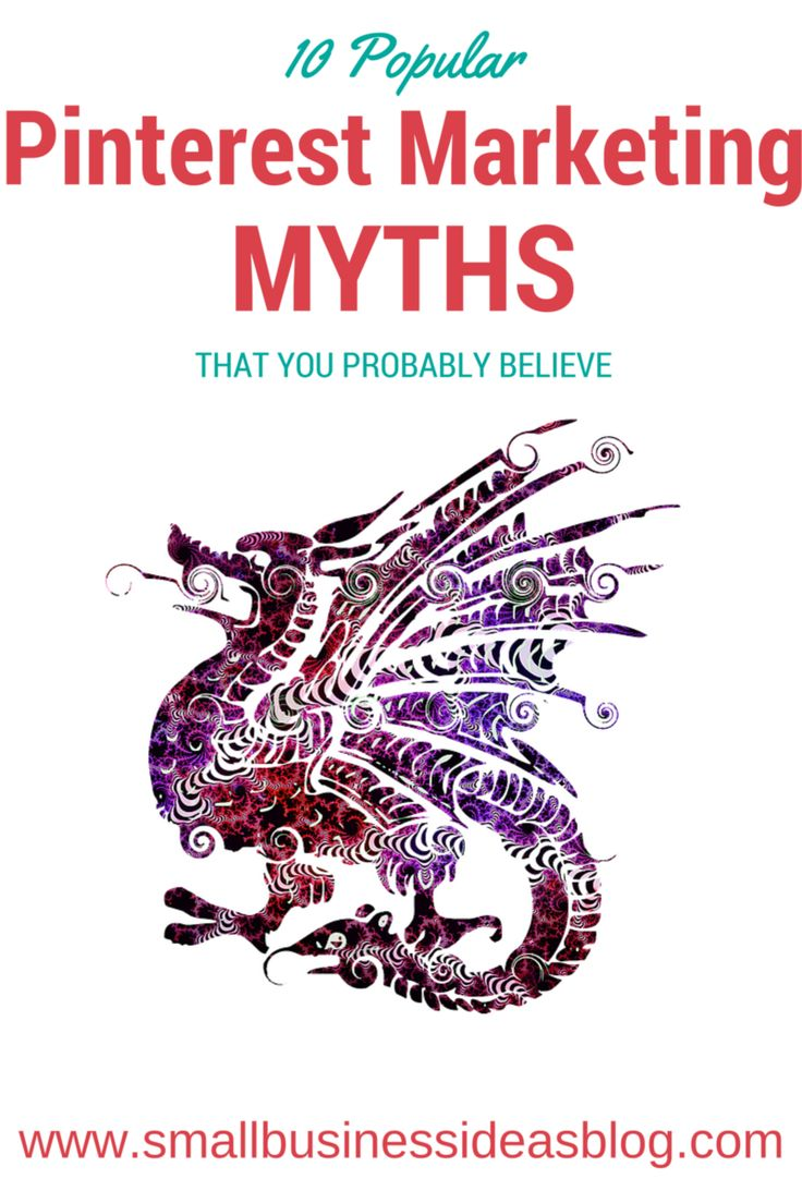 10 Popular Pinterest Marketing Myths - from the small business ideas blog.