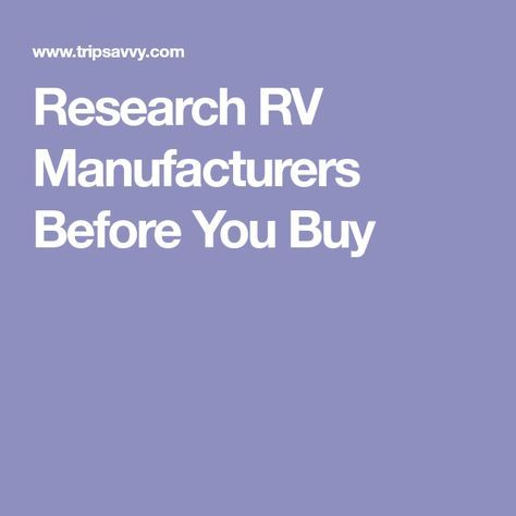 Research RV Manufacturers Before You Buy