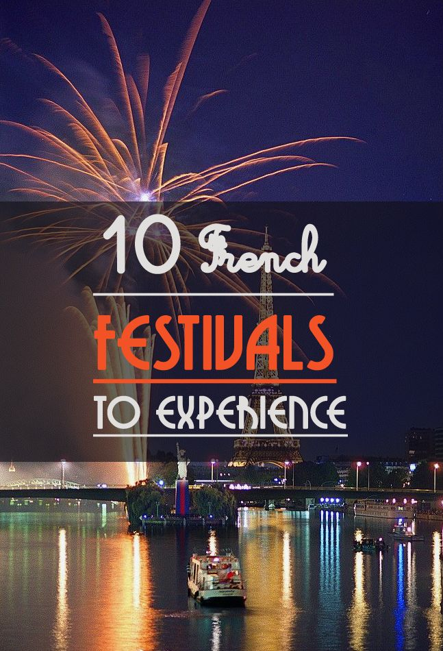 Planning the ultimate French culture getaway and achieve joie de vivre? What better way to do it than experiencing one of France's many varied and exciting festivals. Whether you love movies, histo...