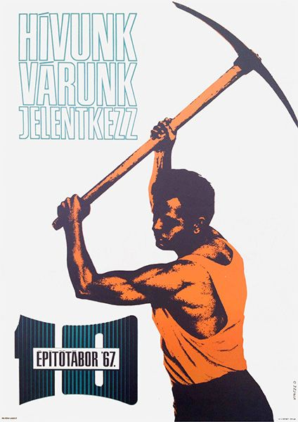 Construction Camps '67 - We are calling you, join us!   Budapest Poster Gallery