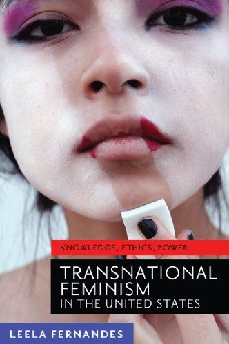 Transnational Feminism in the United States: Knowledge, E...