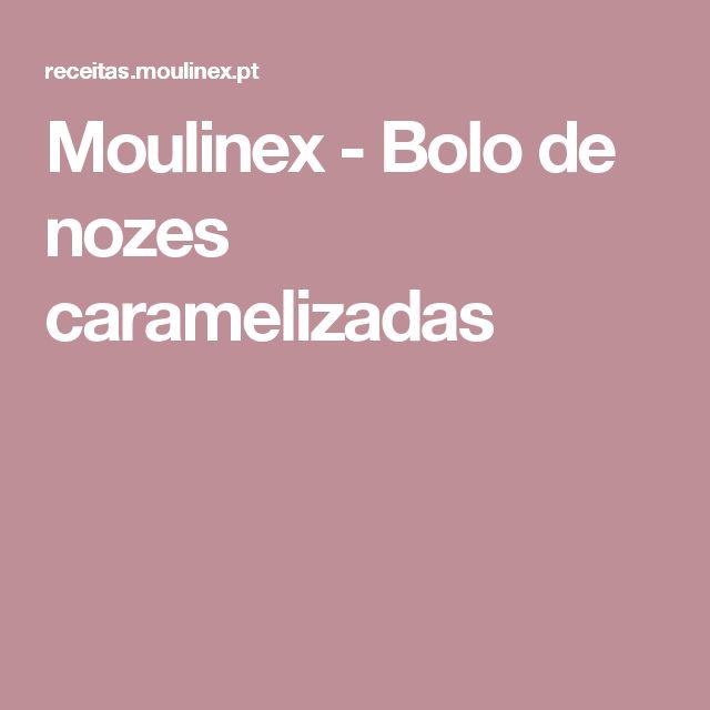 Moulinex - Bolo de nozes caramelizadas
