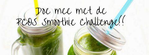 Geef je op voor de smoothie challenge. Een maand lang elke dag 1 pcos Proof smoothie drinken
