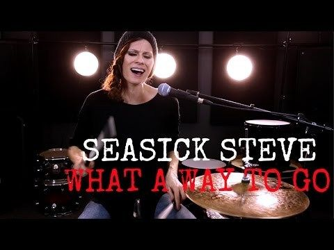. Seasick Steve | What A Way To Go | Drum Cover I was looking for a song that I could play a train beat to… Now this song originally does not have any drum track at all.. It's just vocals and guitar. In NO way that I want to disrespect this the artist by adding my own drum...