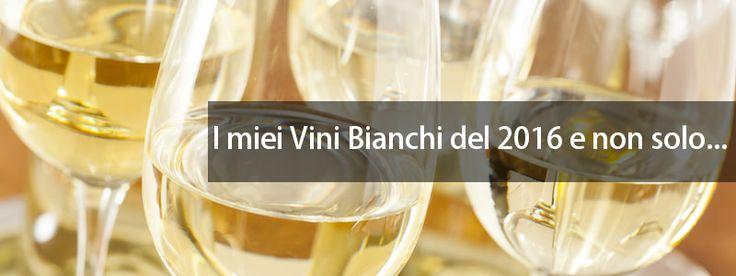 migliori vini bianchi italiani