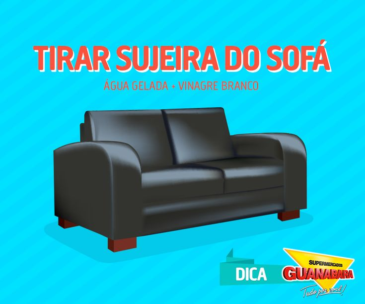 Tirar sujeira do sofá — Supermercados Guanabara