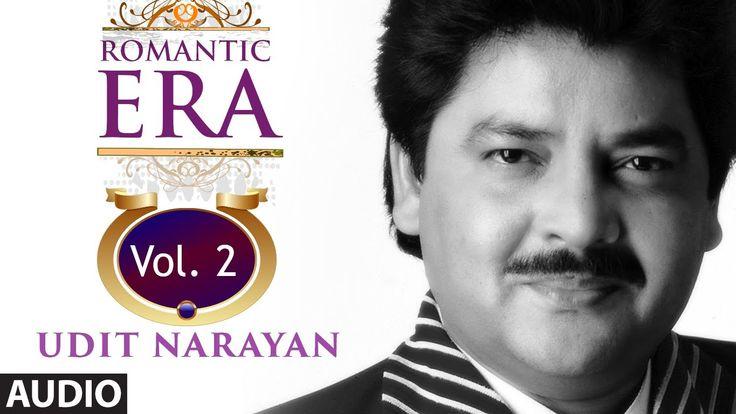 Romantic Era With Udit Narayan | Bollywood Romantic Songs |  Vol. 2 | Juk...  VOLUME TWO !
