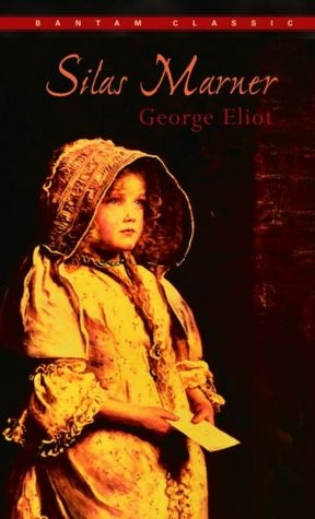 """""""Silas Marner"""" by George Eliot ...such a touching story!"""