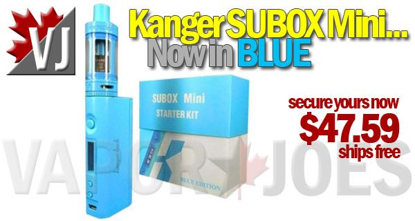 FEELIN' BLUE? – Kanger SUBOX Mini Kit – Now in BLUE! – $47.59
