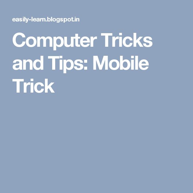 Computer Tricks and Tips: Mobile Trick