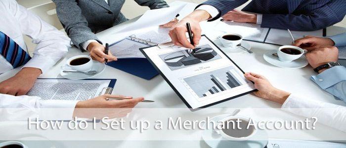 how to set up merchant account