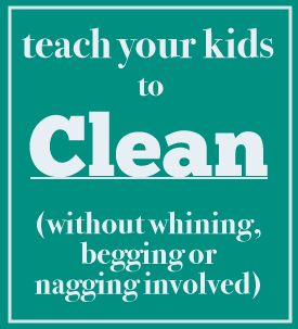 How to get kids to clean.
