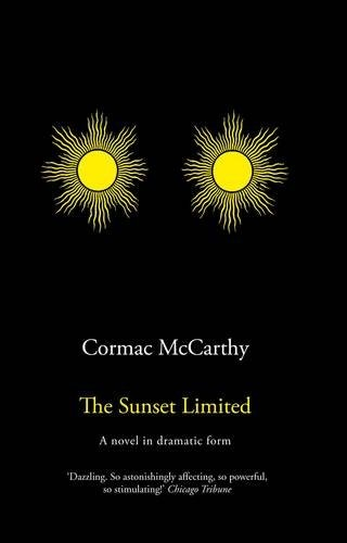 The Sunset Limited by Cormac McCarthy