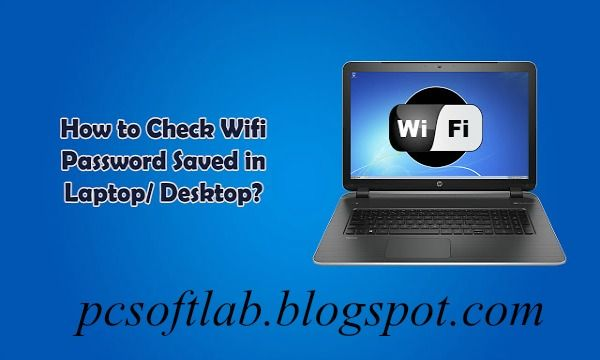 How to Find Saved WIFI Passwords in Computer