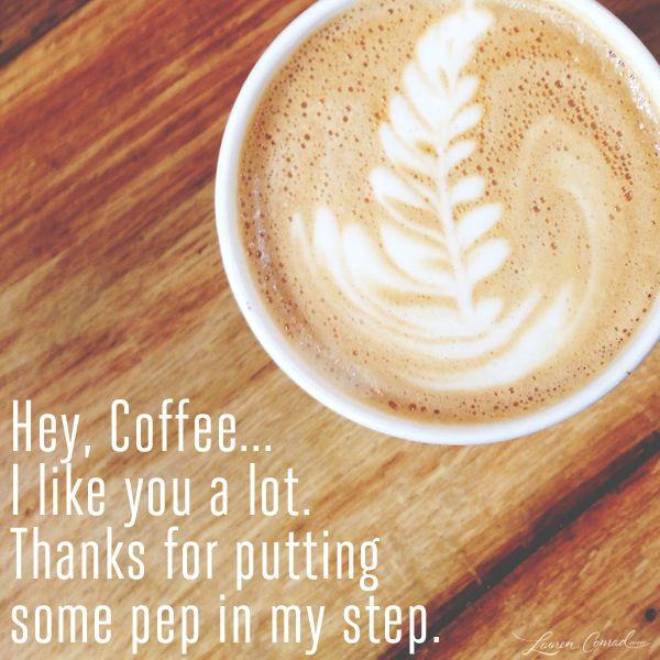 Hey, coffee...
