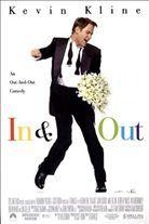 In & Out (1997). [PG-13] 90 mins. Starring: Kevin Kline, Joan Cusack, Matt Dillon, Debbie Reynolds, Wilford Brimley, Bob Newhart, Tom Selleck, Kevin Chamberlin and Dan Hedaya