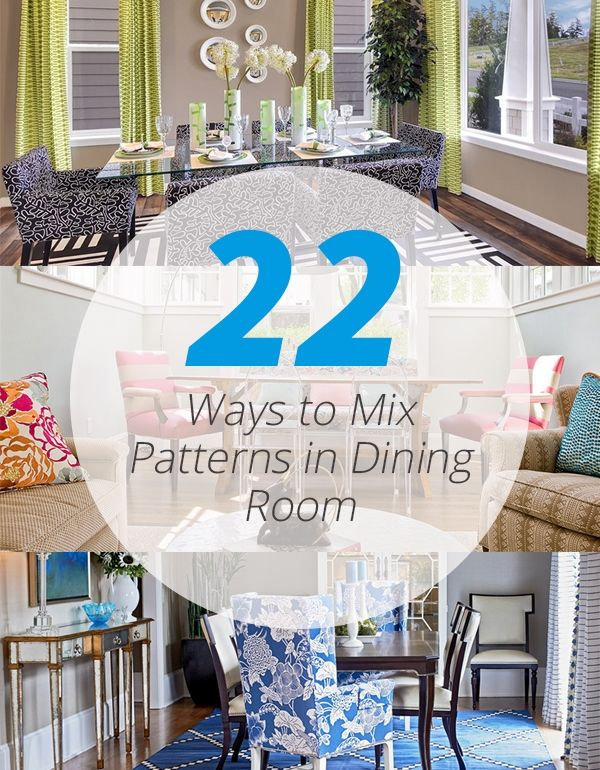 Playing with Patterns: Mixing Prints in 22 Dining Room Designs