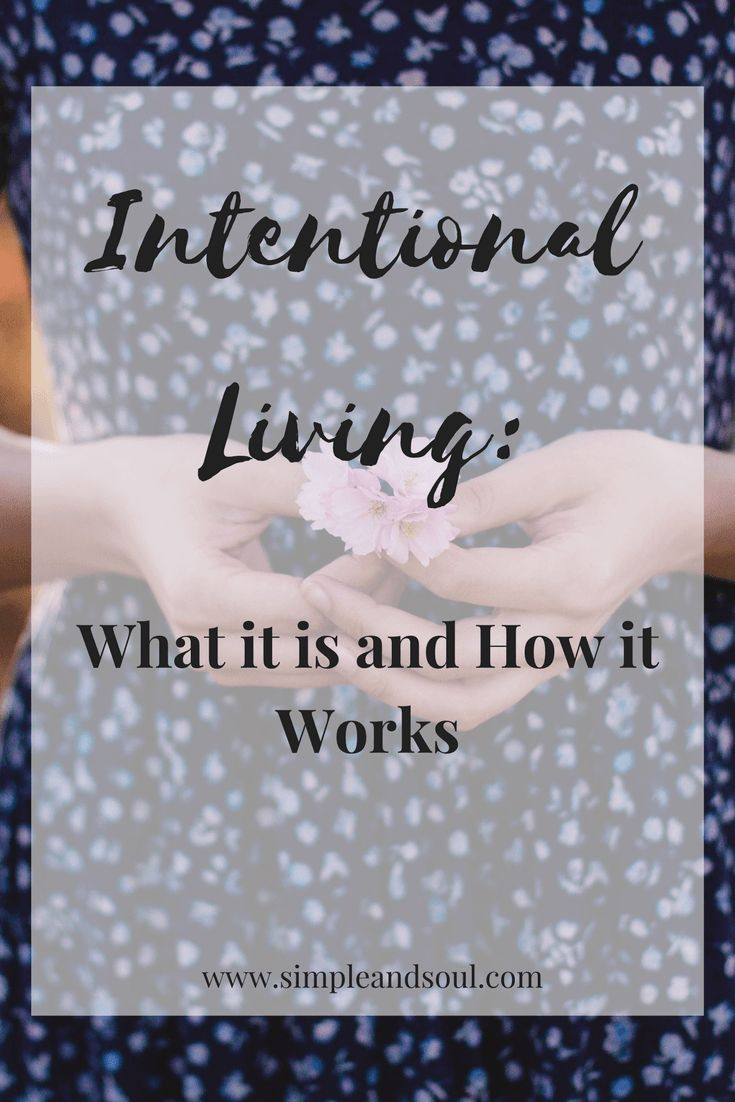Intentional Living_ What it is and How it Works