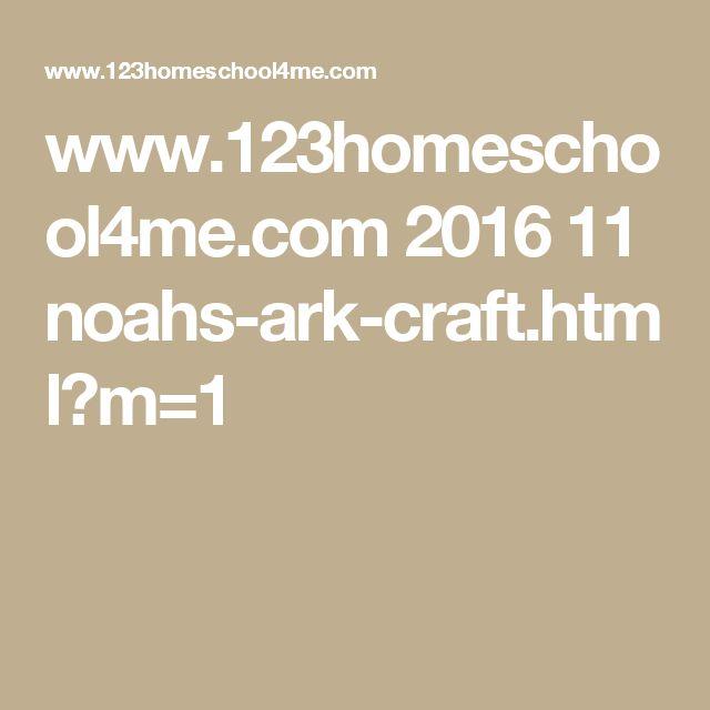 www.123homeschool4me.com 2016 11 noahs-ark-craft.html?m=1