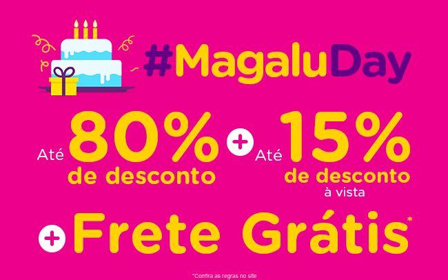 COMEÇOU o #MagaluDay, corre e aproveita!!!