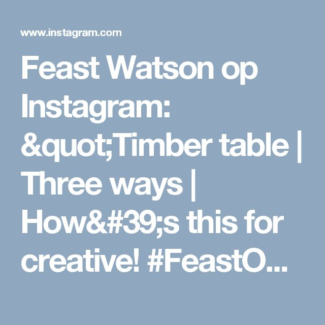 1000 Ideas About Timber Table On Pinterest