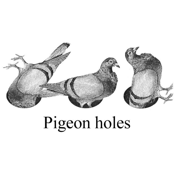 Pigeon holes.