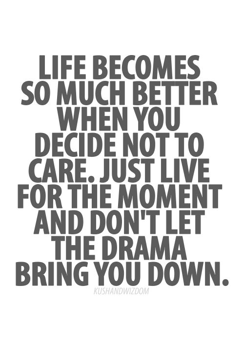 Say no to drama...just let it go