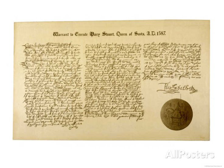 The Warrant to Execute Mary Queen of Scots, signed February 1st, 1587.