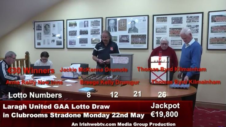 Laragh United GAA €19,600 Lotto Draw Monday 22nd May. An Irishwebtv.com ...