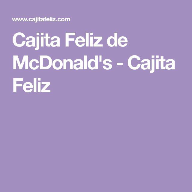 Cajita Feliz de McDonald's - Cajita Feliz