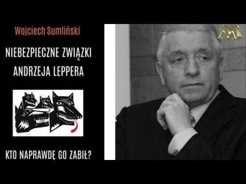 Wojciech Sumliński ujawnia nowe SZOKUJĄCE informacje o Andrzeju  Lepperze ⚠️ - YouTube