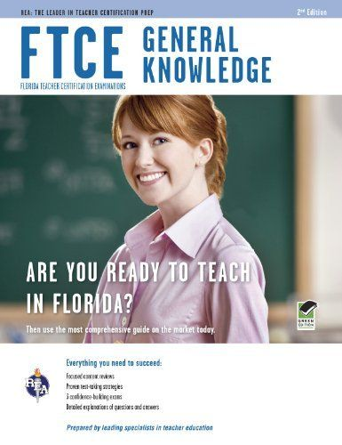 FTCE General Knowledge 2nd Ed. (FTCE Teacher Certification Test Prep) by Leasha Barry Ph.D.. $19.11. Publication: April 18, 2011. Edition - Second. Publisher: Research & Education Association; Second edition (April 18, 2011)
