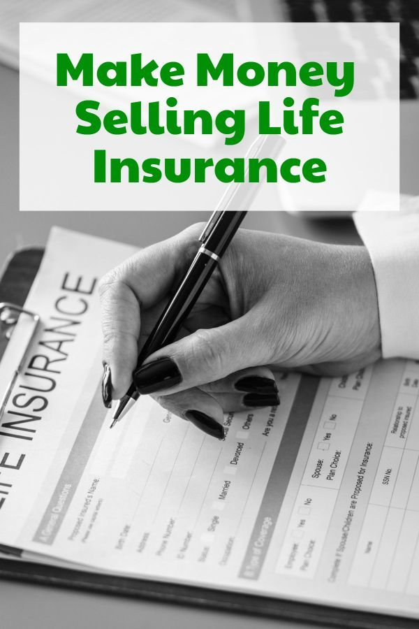 Exploring The Side Hustle Of Selling Life Insurance With Images