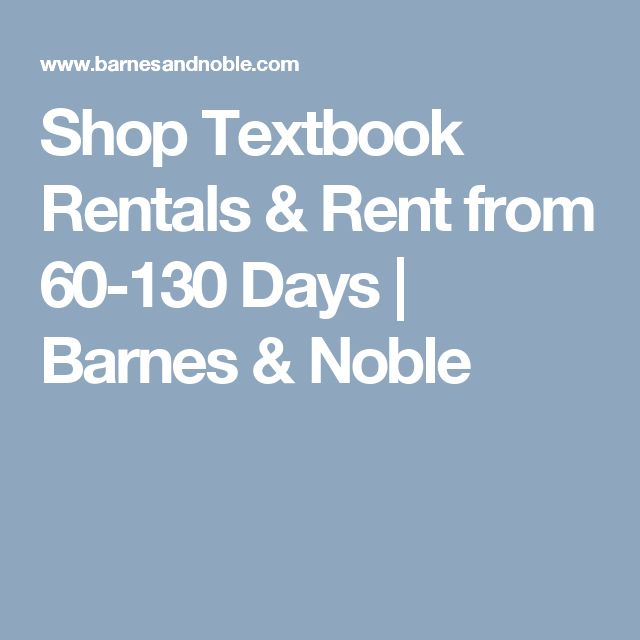 Shop Textbook Rentals & Rent from 60-130 Days | Barnes & Noble