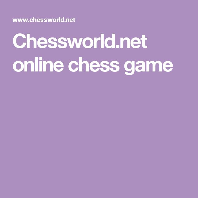 Chessworld.net online chess game