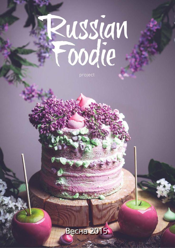 ISSUU - Russian Foodie Spring 2015 by Russian Foodie