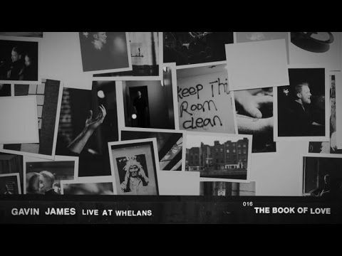 Gavin James - The Book Of Love - YouTube