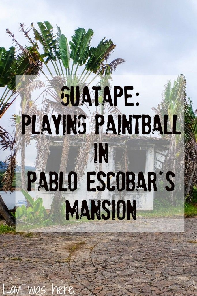 "Guatape: Playing Paintball in Pablo Escobar's Mansion| Playing ""cops and robbers"" was fun as a kid, but playing ""cartel vs. cartel"" paintball in Pablo Escobar's mansion as an adult? Yup, I was in."