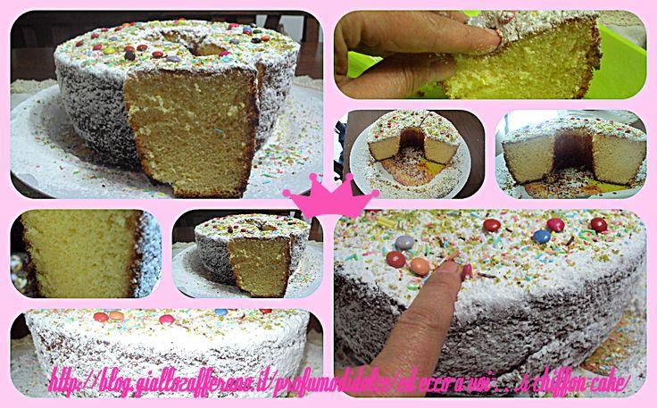 "ed ecco a voi miss ""chiffon cake""http://blog.giallozafferano.it/profumodidolce/ed-ecco-a-voi-miss-chiffon-cake/"