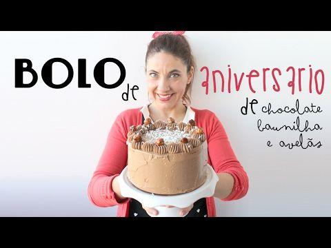 La Dolce Rita: Bolo de Aniversário de Chocolate, Baunilha e Avelãs Caramelizadas