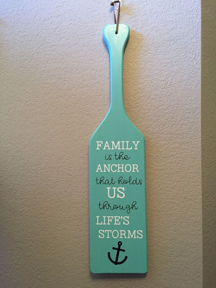 A personal favorite from my Etsy shop https://www.etsy.com/listing/287512533/painted-oar-family-is-the-anchor-that