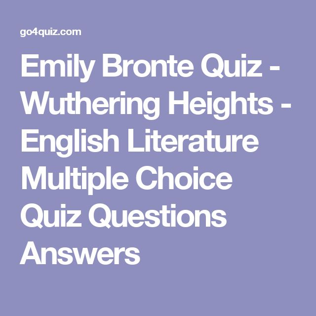 best emily bronte images emily bronte wuthering  emily bronte quiz wuthering heights english literature multiple choice quiz questions answers