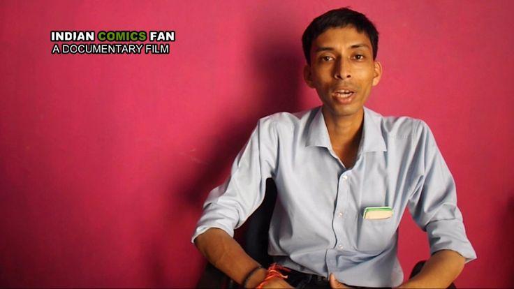 COMICS FAN SANJAY SINGH INTRODUCTION INTERVIEW INDIAN COMICS FANS- DOCUM...