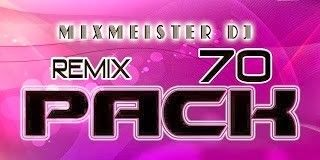 descargar REMIX PACK VOL 70 - MIXMEISTER - descargar pack de musica remix gratis