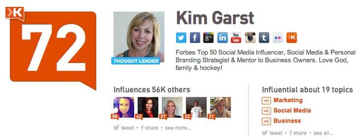 @Kim Garst Forbes Top 50 Social Media Influencer, Social Media & Personal Branding Strategist & Mentor to Business Owners. Love God, family & hockey!