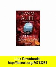 La Tierra De Las Cuevas Pintadas (9786074004526) JEAN M. AUEL , ISBN-10: 6074004528  , ISBN-13: 978-6074004526 , ASIN: B004WWCYUQ , tutorials , pdf , ebook , torrent , downloads , rapidshare , filesonic , hotfile , megaupload , fileserve